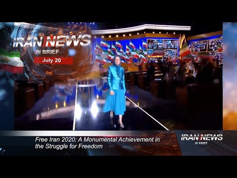 Iran news in brief, July 20, 2020