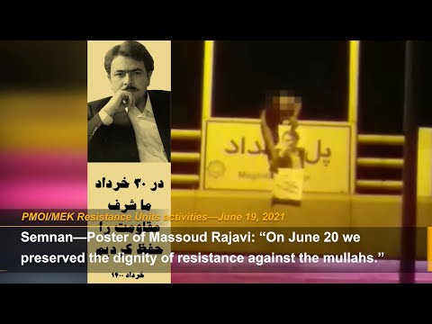 PMOI/MEK network in Iran marks June 20, the start day of the resistance against the Iranian regime