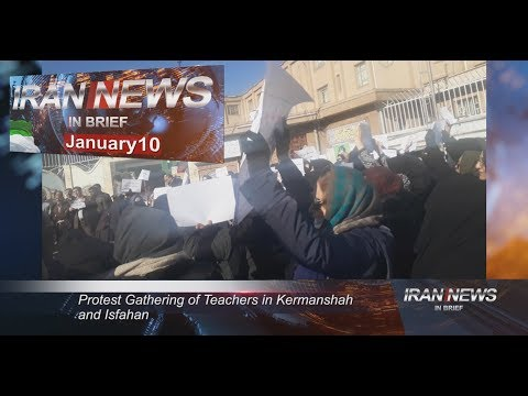 Iran news in brief, January 10, 2019