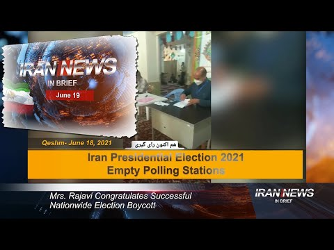 Iran news in brief, June 19, 2021