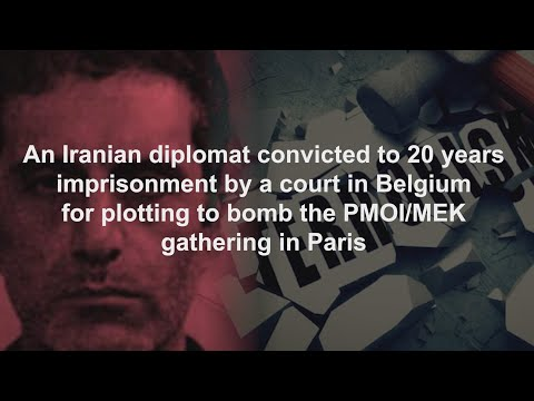 An Iranian diplomat convicted to 20 years imprisonment by a court in Belgium - February 2021