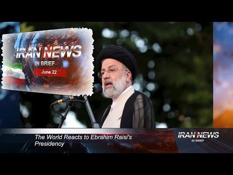 Iran news in brief, June 22, 2021