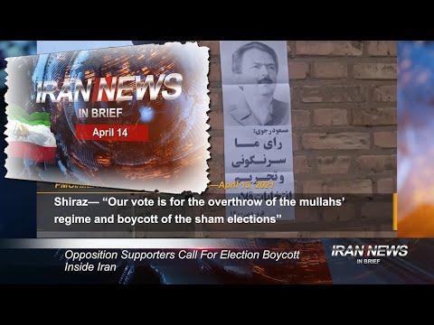 Iran news in brief, April 14, 2021