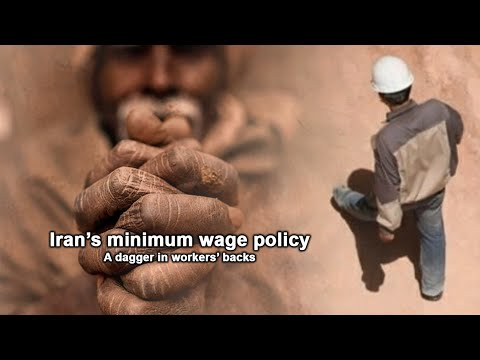 Iran's minimum wage policy is a dagger in workers' backs