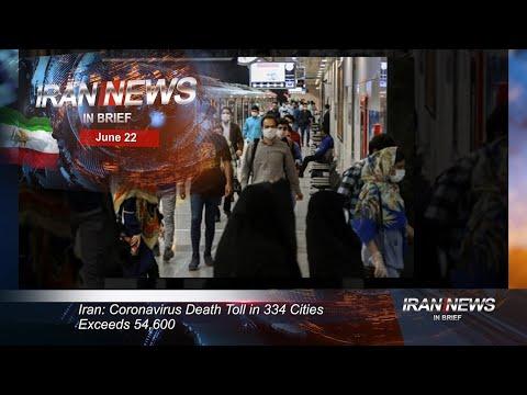 Iran news in brief, June 22, 2020