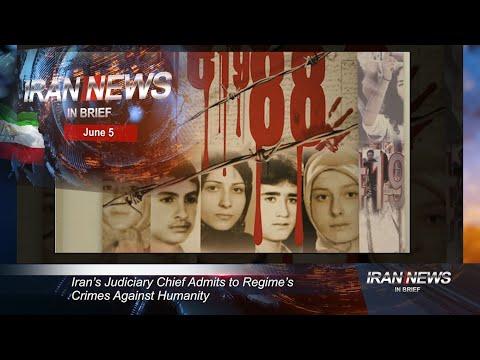 Iran news in brief, June 5, 2020