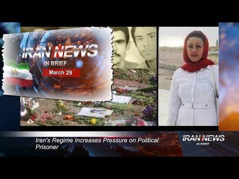 Iran news in brief, March 29, 2021