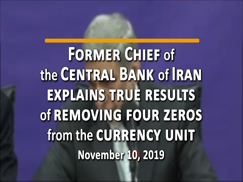 Former Chief of the Central Bank of Iran explains results of removing four zeros from currency unit