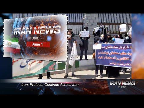 Iran news in brief, June 1, 2021