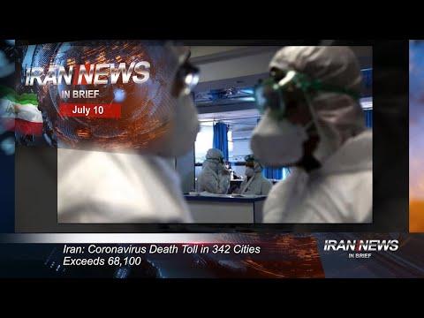 Iran news in brief, July 10, 2020