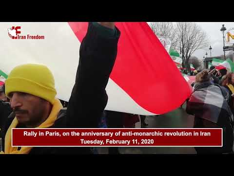 Rally in Paris on the anniversary of anti-monarchic revolution in Iran - Tuesday, February 11, 2020