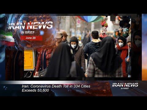 Iran news in brief, June 20, 2020