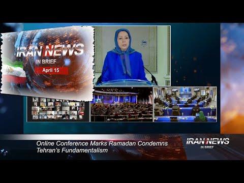 Iran news in brief, April 15, 2021