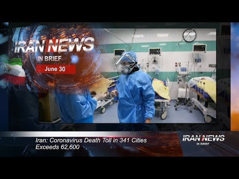 Iran news in brief, June 30, 2020