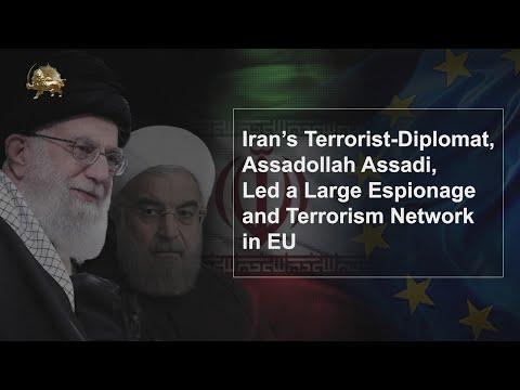 Iran's Terrorist-Diplomat, Assadollah Assadi, Led a Large Espionage & Terrorism Network in EU