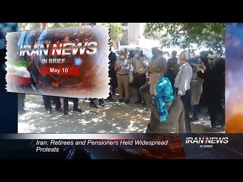 Iran news in brief, May 10, 2021