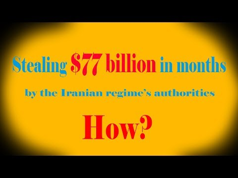 How Iranian authorities steal their people's wealth