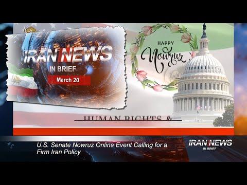 Iran news in brief, March 20, 2021