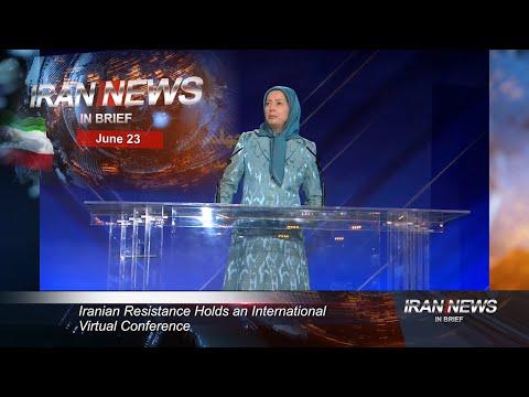 Iran news in brief, June 23, 2020