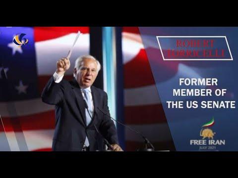 Senator Robert Torricelli's Remarks to the Free Iran World Summit 2021- July 12, 2021