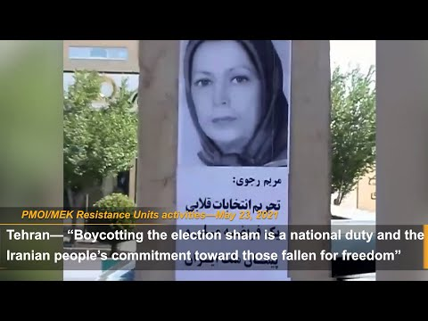 MEK Resistance Units continue to call for Iran election 2021 boycott