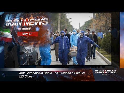 Iran news in brief, May 27, 2020