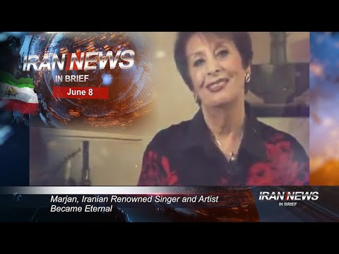 Iran news in brief, June 8, 2020