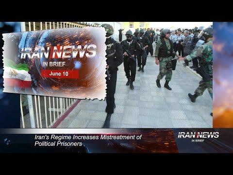 Iran news in brief, June 10, 2021