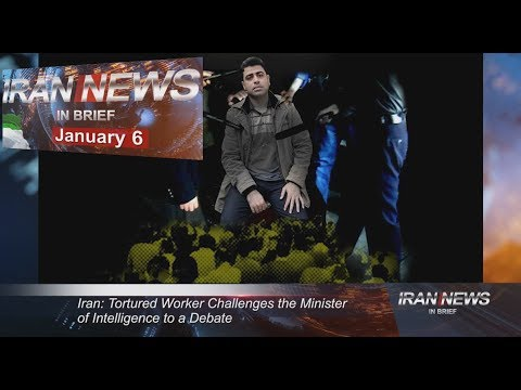 Iran news in brief, January 6, 2019