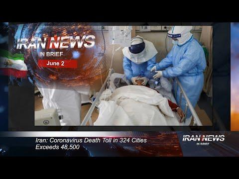 Iran news in brief, June 2, 2020