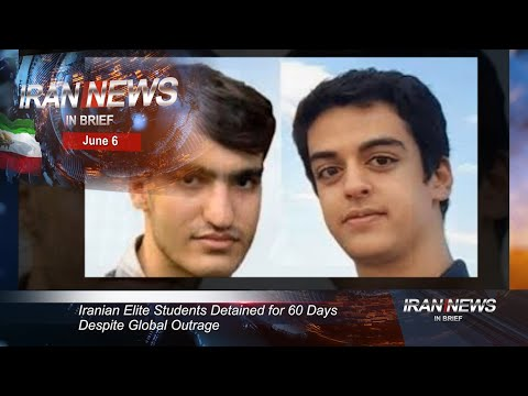 Iran news in brief, June 6, 2020