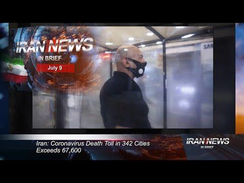 Iran news in brief, July 9, 2020