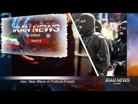 Iran news in brief, April 8, 2021