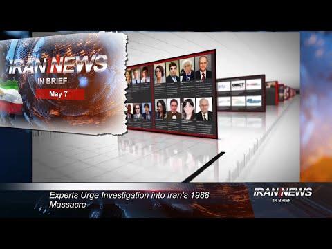 Iran news in brief, May 7, 2021