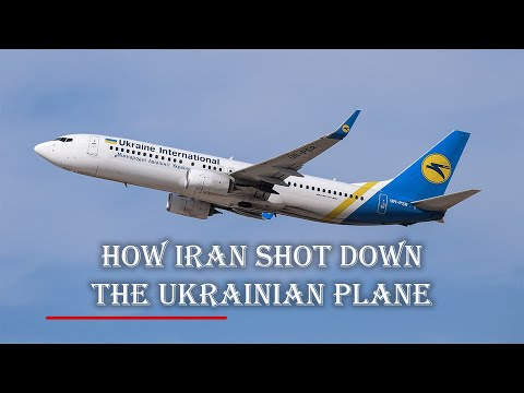 How Iran shot down Ukrainian plane