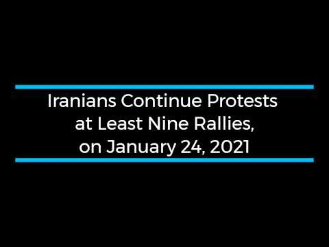 Iranians Continue Protests; at Least Nine Rallies and Strikes on January 24