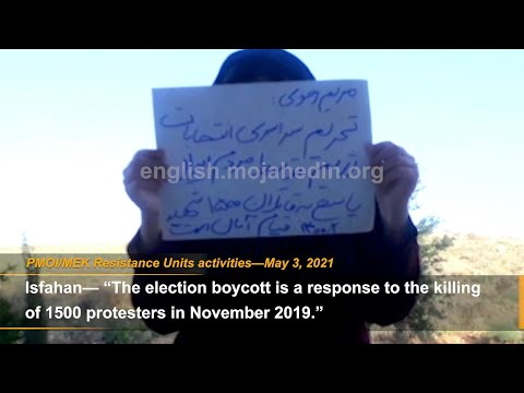 """""""Our vote is regime change and boycott of the sham elections""""—MEK Resistance Units in Iran"""