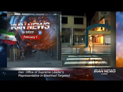Iran news in brief, February 7, 2020