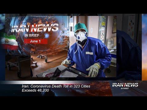 Iran news in brief, June 1, 2020