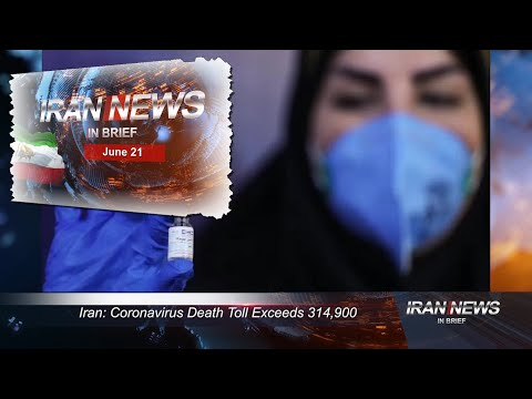 Iran news in brief, June 21, 2021