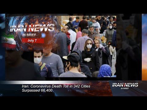 Iran news in brief, July 7, 2020