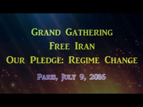 Iran Freedom grand gathering July 9, 2016
