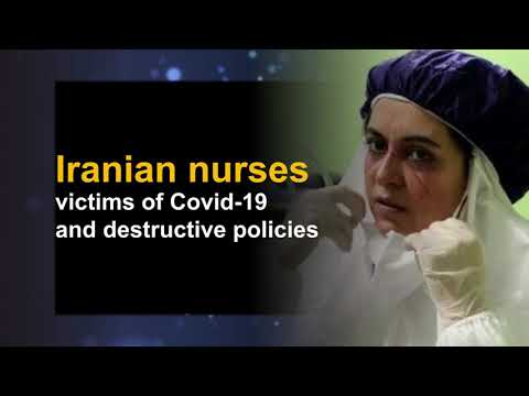 Iranian nurses: victims of Covid-19 and destructive policies