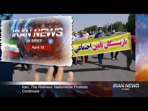 Iran news in brief, April 19, 2021