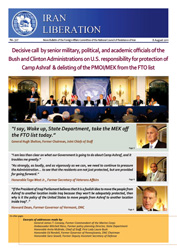 Decisive call by senior military, political, and academic officials of the Bush and Clinton Administrations on U.S. responsibility for protection of Camp Ashraf & delisting of the PMOI/MEK from the FTO list