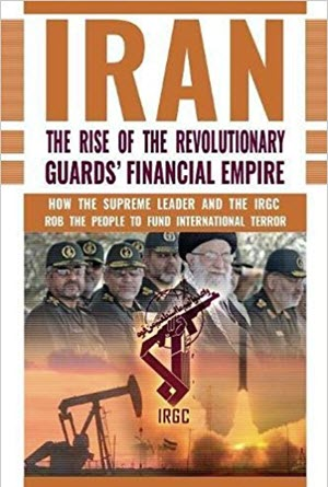 IRAN: The Rise of the Revolutionary Guards' Financial Empire