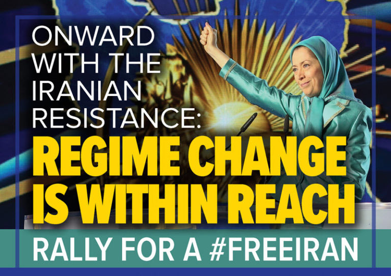 Onward With Iranian Resistance: Regime Change Is Within Reach