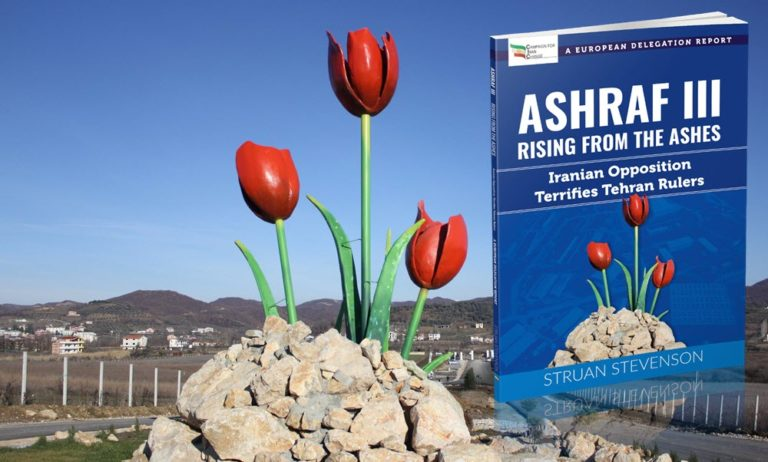 ASHRAF III, RISING From the ASHES: Iranian Opposition Terrifies Tehran Rulers; A European Delegation Report Paperback – February 2019