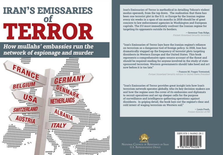 Iran Emissaries of Terror: How Mullahs' Embassies Run the Network of Espionage and Murder