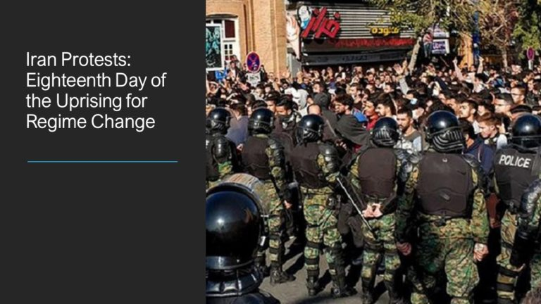 Iran Protests: Eighteenth Day of the Uprising for Regime Change